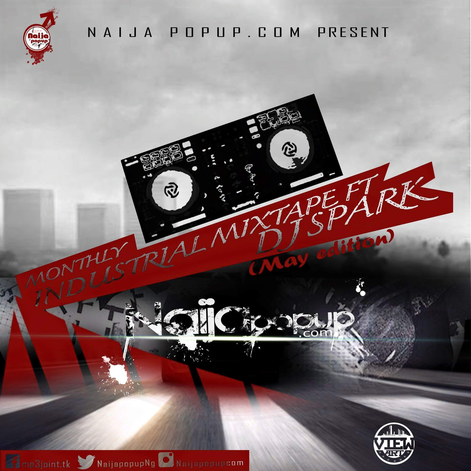 MIXTAPE: Naijapopup Ft. DJ Unstopable Dj Spark – Np Monthly Mix (May Edition)